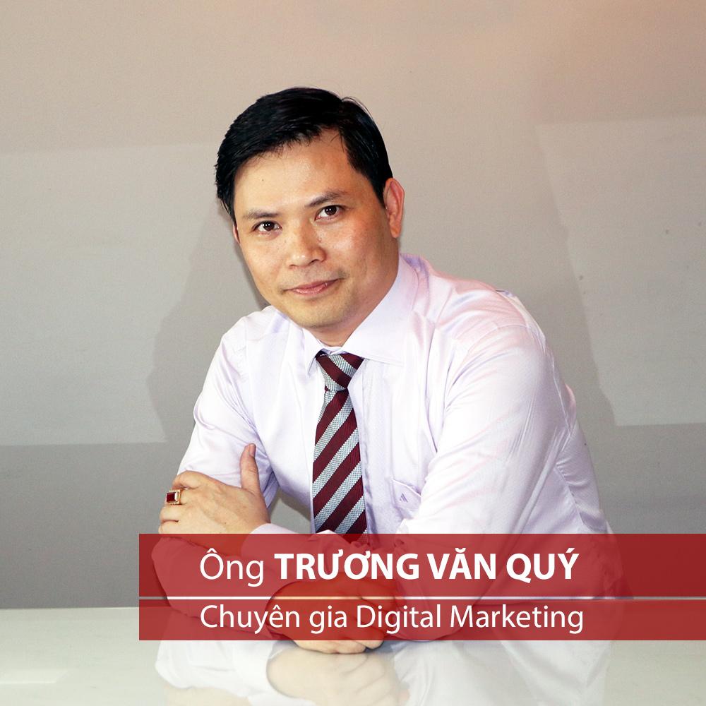 Ông Trương Văn Quý - Chuyên gia Digital Marketing